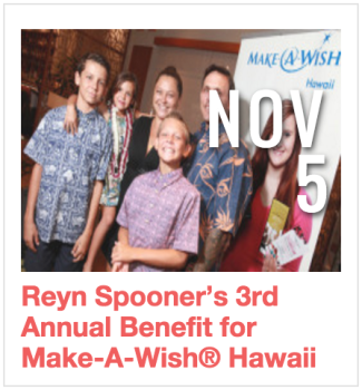 Reyn Spooner's 3rd Annual Benefit for Make-A-Wish Hawaii
