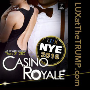 LUX Trump Casino Night NYE