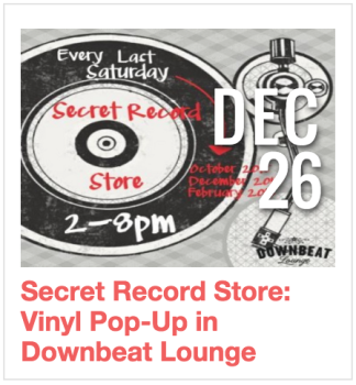 Secret Record Store: Vinyl Pop Up in Downbeat