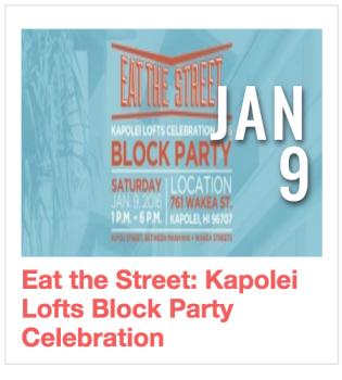 Eat the Street: Kapolei Lofts Block Party Celebration