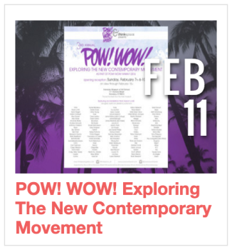 POW! WOW! Exploring The New Contemporary Movement