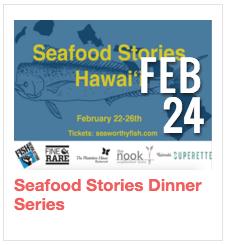 Seafood Stories Dinner Series