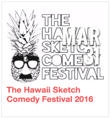 The Hawaii Sketch Comedy Festival