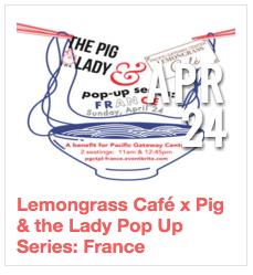 Lemongrass Cafe X Pig & the Lady Pop Up Series: France