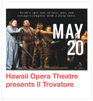 Hawaii Opera Theatre presents Il Trovatore