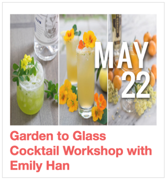 Garden to Glass Cocktail Workshop with Emily Han