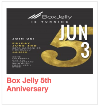 Box Jelly's 5th Anniversary