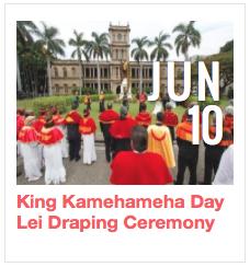 King Kamehameha Day Lei Draping Ceremony