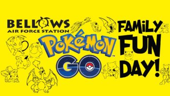 Bellows Pokemon GO Family Fun Day