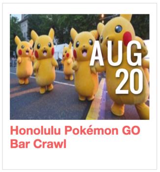Honolulu Pokemon Go Bar Crawl