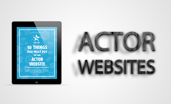 10 Things to Put On Actor Website