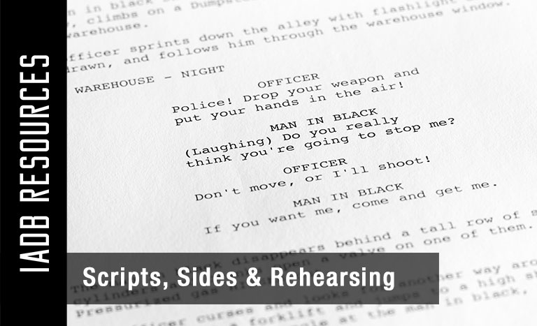 Scripts, Sides & Rehearsing