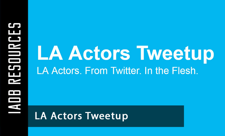 What The Heck Is LA Actors Tweetup? Since 2010, the LA Actors Tweetup has been the...