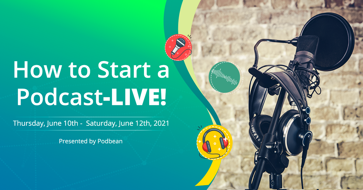 How to Start a Podcast- LIVE