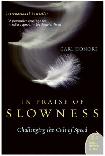 book in praise of slowness