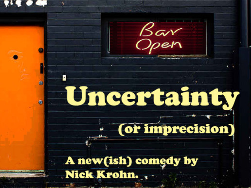 Uncertainty (Or, Imprecision) Event tickets - Monroe County Civic Theater