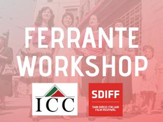 Members Only Ferrante Workshop+Movies Event tickets - San Diego Italian Film Festival