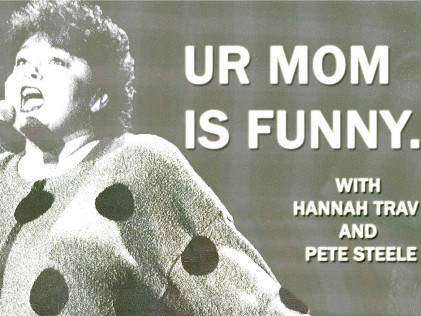 Ur Mom Is Funny Event tickets - Good Good Comedy Theatre