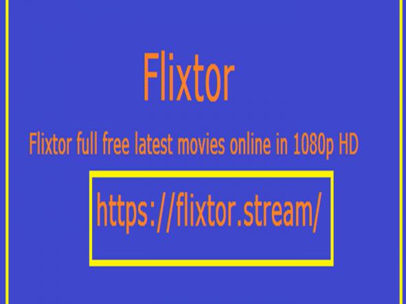 Flixtor website full latest movies
