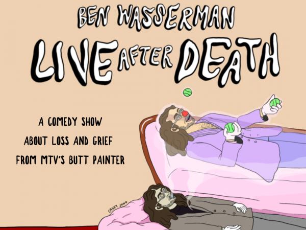 Ben Wasserman: Live After Death tickets - Good Good Comedy Theatre