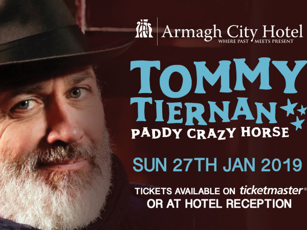 Tommy Tiernan 'Paddy Crazy Horse Tour' tickets - Armagh City Hotel