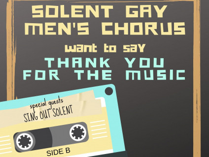 THANK YOU FOR THE MUSIC Event tickets - Solent Gay Men's Chorus