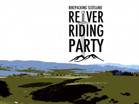 The Reiver Riding Party Event tickets - Bikepacking Scotland