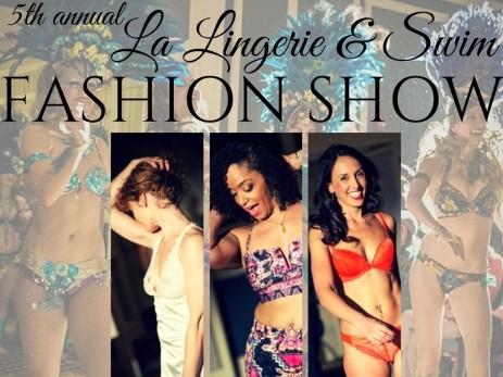 La Lingerie & Swim Fashion Show 2017 Event tickets - La Lingerie