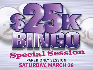 $25,000 Paper-only Bingo Special