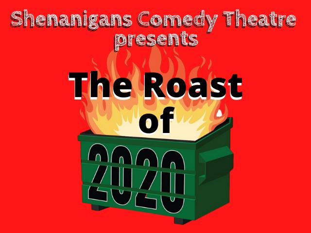 The Roast of 2020