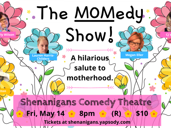 The MOMedy Show!