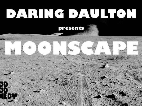 Darling Daulton presents Moonscape Event tickets - Good Good Comedy Theatre