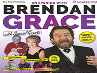An Evening with Brendan Grace Event tickets - Armagh City Hotel
