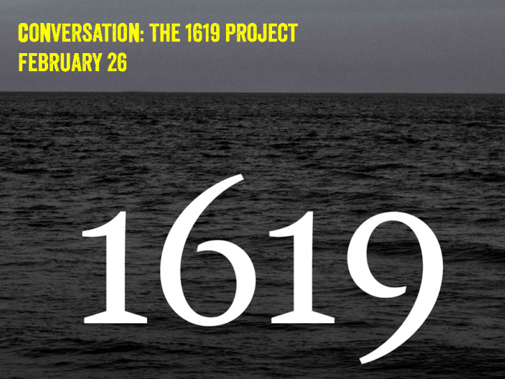 Conversation: The 1619 Project