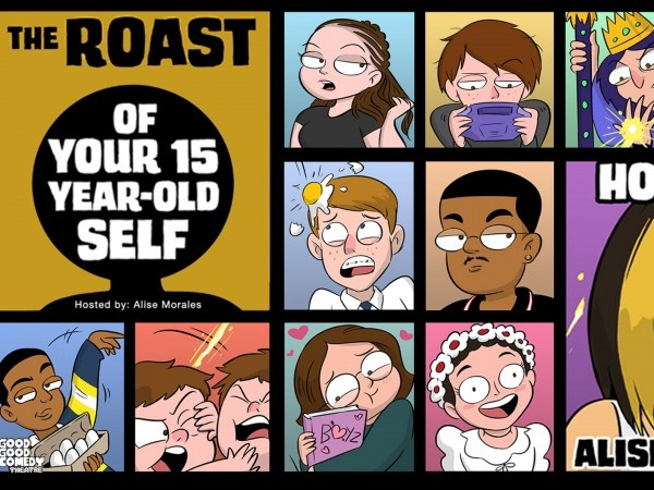 The Roast of Your 15 Year-Old Self tickets - Good Good Comedy Theatre