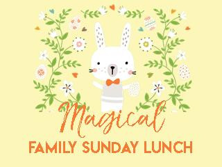 Magical Family Sunday Lunch