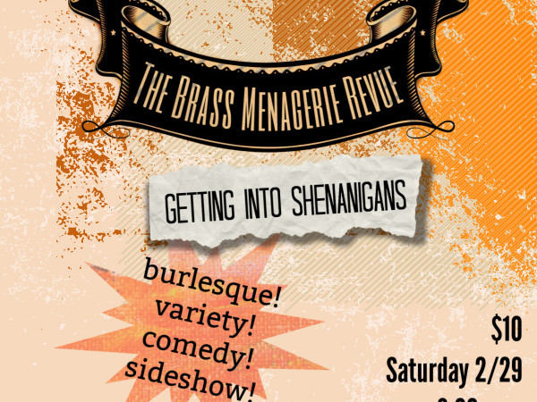 The Brass Menagerie: Burlesque & More!