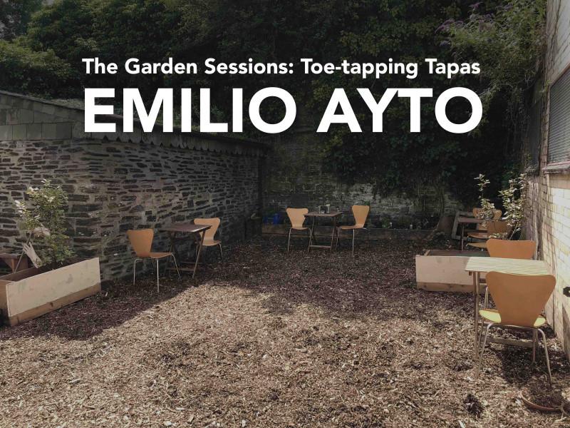 The Garden Sessions: Emilio Ayto