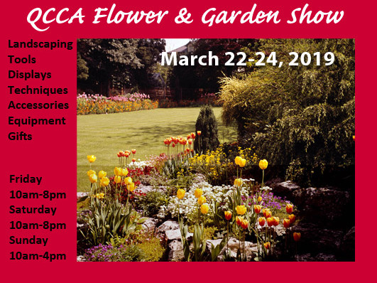 QCCA Flower & Garden Show - 2019 Event tickets - QCCA Expo Center Event Tickets