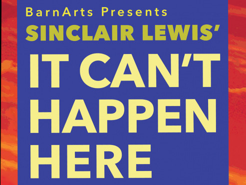 It Can't Happen Here Event tickets - BarnArts Center for the Arts