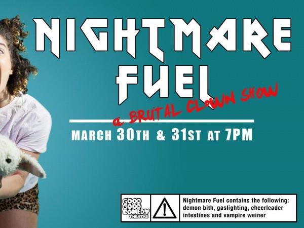 Nightmare Fuel tickets - Good Good Comedy Theatre