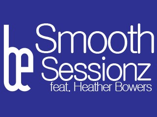 Sessionz feat. Heather Bowers Event tickets - Bethely Entertainment Group