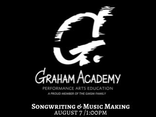 Graham Academy Presents