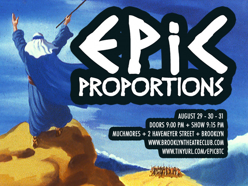 EPIC PROPORTIONS, presented by BTC Event tickets - brooklyntheatreclub