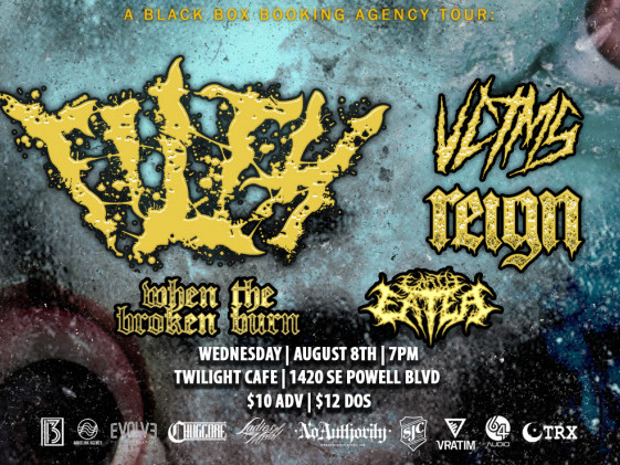Filth/VCTMS/Reign/When The Broken Burn Event tickets - Twilight Cafe and Bar