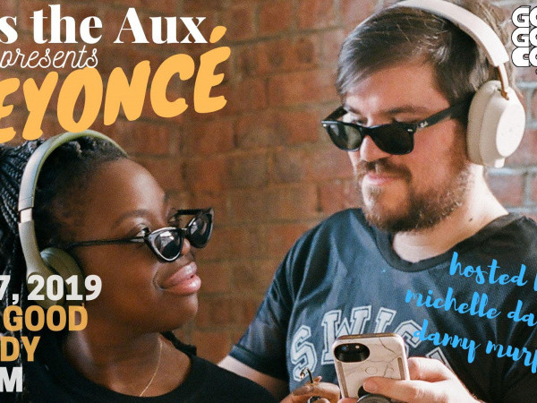 Pass The Aux Event tickets - Good Good Comedy Theatre