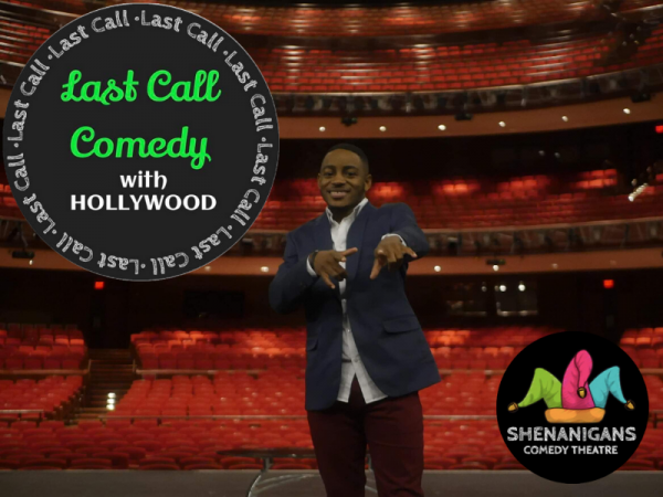 Last Call Comedy w/Hollywood