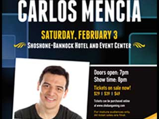 Carlos Mencia Event tickets - Fort Hall Casino