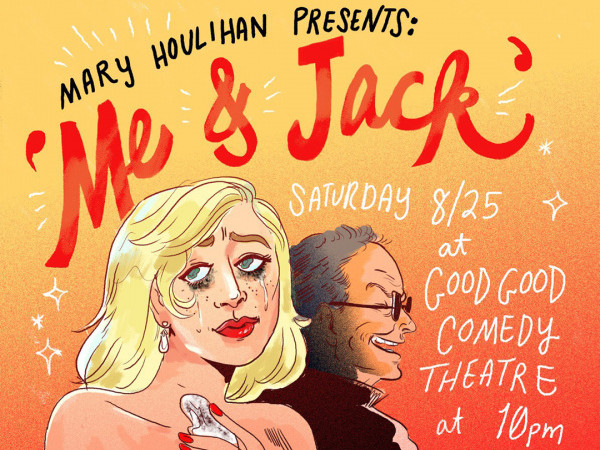 Mary Houlihan: Me & Jack tickets - Good Good Comedy Theatre
