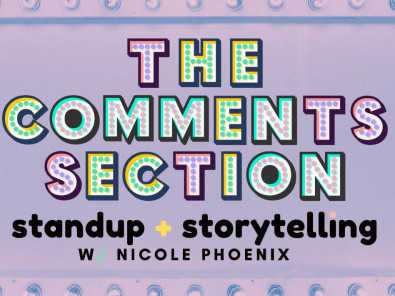 The Comments Section Event tickets - Good Good Comedy Theatre